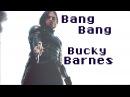 BANG BANG ~ Bucky Barnes (The Winter Soldier)