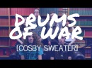 Cosby Sweater Drums of War Hilltop Hoods Cover