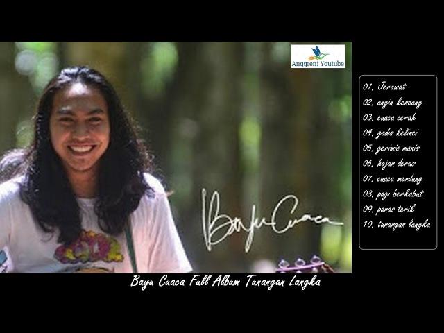 Bayu Cuaca Full Album Tunangan Langka