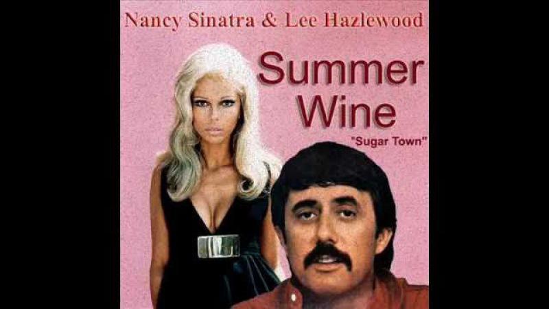 Nancy Sinatra Lee Hazlewood Summer Wine HQ AUDIO