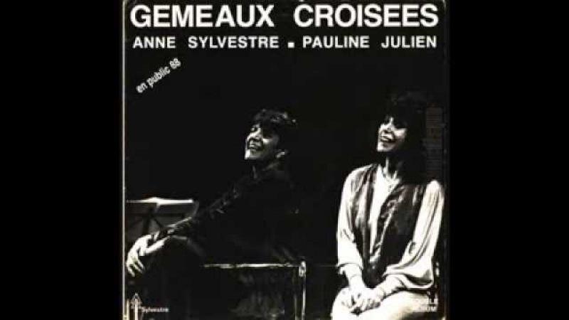 Extraits 'Gémeaux Croisés'(1987), spectacle musical [Pauline Julien/Anne Sylvestre] part 2
