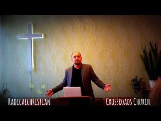 "Его Церковь (проповедь в церкви ""Перекресток"" )"