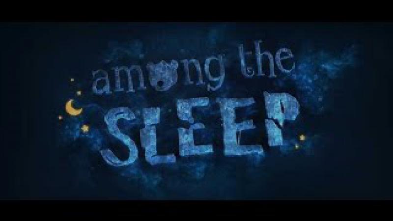 Прохождение Among the Sleep Часть 1 День Рожденье