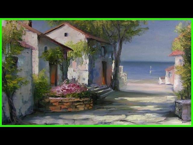 Мастер-Класс живописи маслом Южная улочка.79857776200