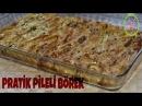Pratik Pileli Börek 30 dak Enfess Bir Börek Yaptık ŞEFFAF MUTFAK