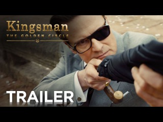 Kingsman: The Golden Circle | Official Red Band Trailer 2