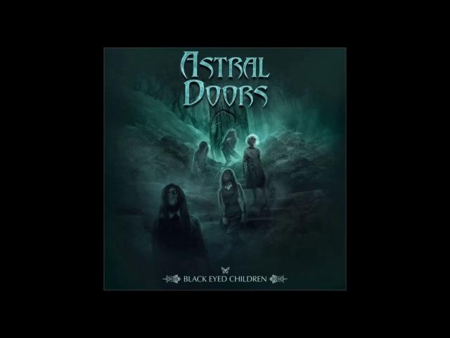 Astral Doors Black Eyed Children Full Album