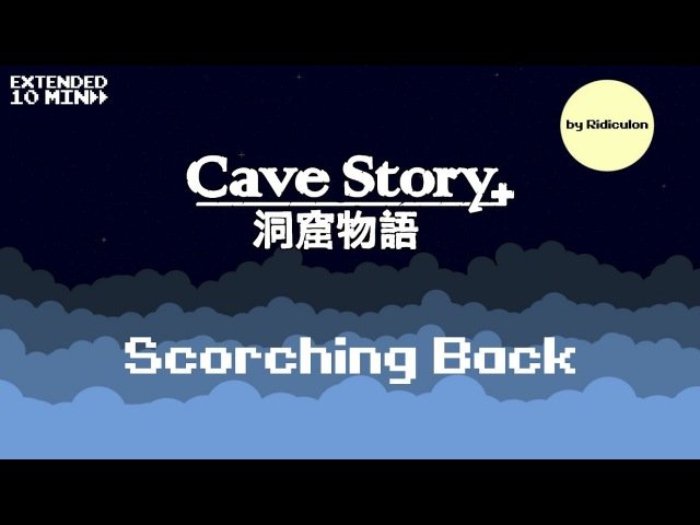 Scorching Back [Jukebox, Extended] - Ridiculon - Cave Story