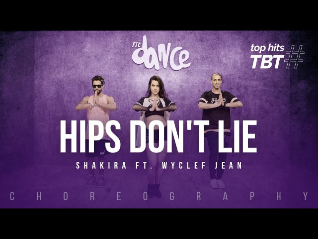 Hips Dont Lie - Shakira ft. Wyclef Jean | FitDance Life TBT (Choreography) Dance Video