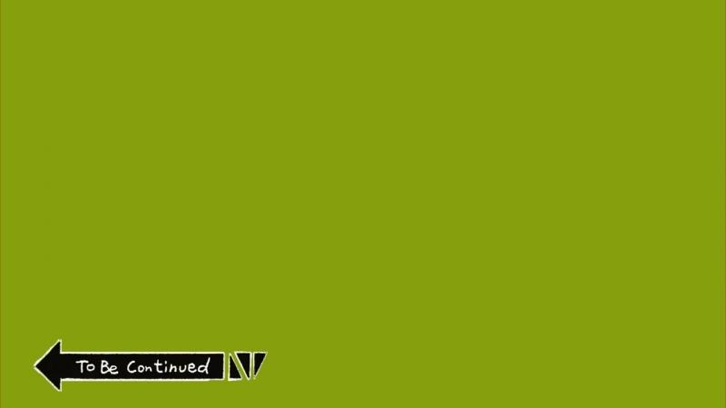 TBC( MEME) Green Screen TO BE CONTINUED [Mpgun.com].mp4