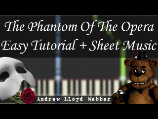 The Phantom Of The Opera [Easy Piano Tutorial] (Synthesia/Sheet Music)
