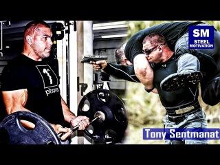 Tony Sentmanat - Special Forces Strength Training tony sentmanat - special forces strength training
