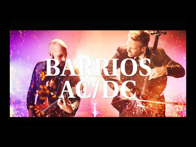 ACDC Thunderstruck - Barrios MOZART HEROES [OFFICIAL VIDEO]