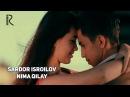 Sardor Isroilov - Nima qilay | Сардор Исроилов - Нима килай