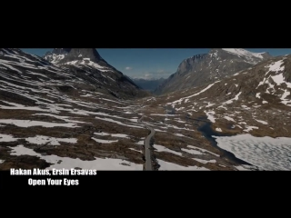 Hakan Akkus, Ersin Ersavas - Open Your Eyes (Original Mix)(Video Edit) +