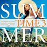 Various Artists - Summer Time, Vol. 3 - 22 Premium Trax - Chillout, Chillhouse, Downbeat, Lounge