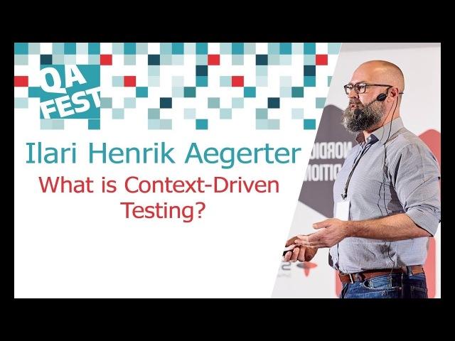 Ilari Henrik Aegerter What is Context Driven Testing
