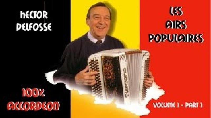 Hector Delfosse Les airs populaires Vol 1 Part 1