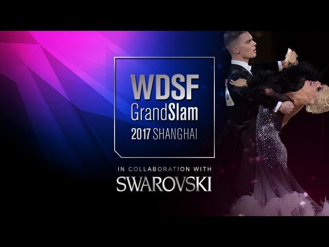 Fainsil - Posmetnaya, GER | 2017 GS Final Standard Shanghai | R1 W | DanceSport Total