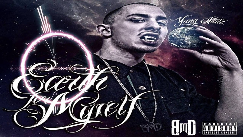 Yung Statz - Earth For Myself feat. KING ISO , Mister Hyde , D-Loc , JL B.Hood
