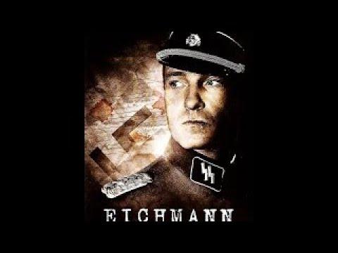 Приспешники Гитлера. Эйхман