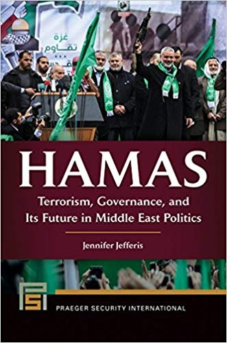 Hamas Terrorism, Governance, and Its Future in Middle East Politics