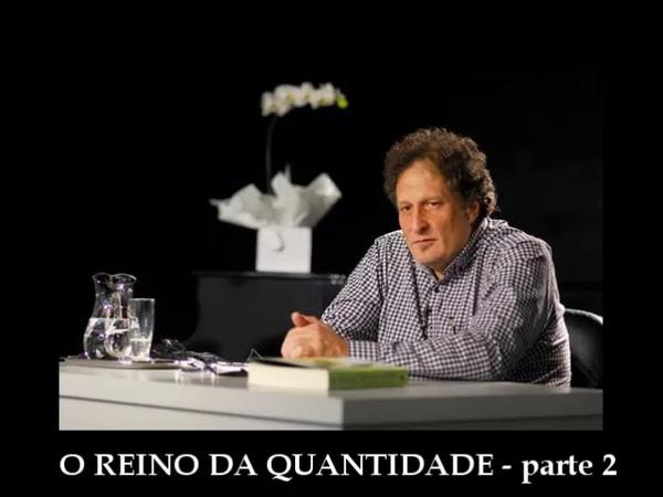 José Monir Nasser René Guénon O Reino da Quantidade e os Sinais dos Tempos parte 2 2