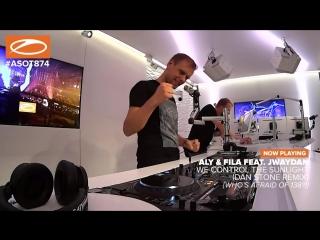 Aly & fila feat. jwaydan we control the sunlight (dan stone remix) [#wao138?!] [#asot874]