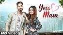 Yess Mam Suffi Rathour Full Song Desi Routz Bittu Cheema Latest Punjabi Songs 2018