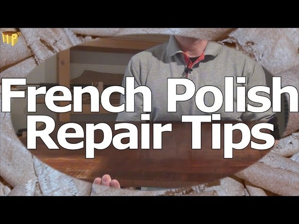 French Polish Repair Techniques including refinish