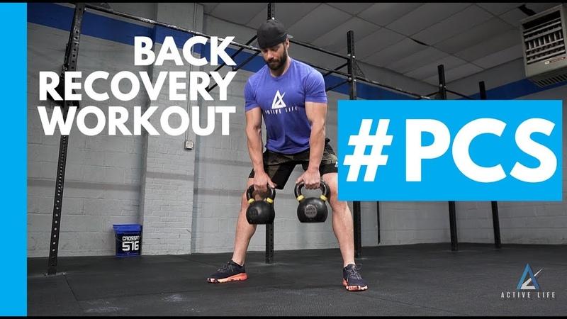 Back Recovery Workout PCS 20190924