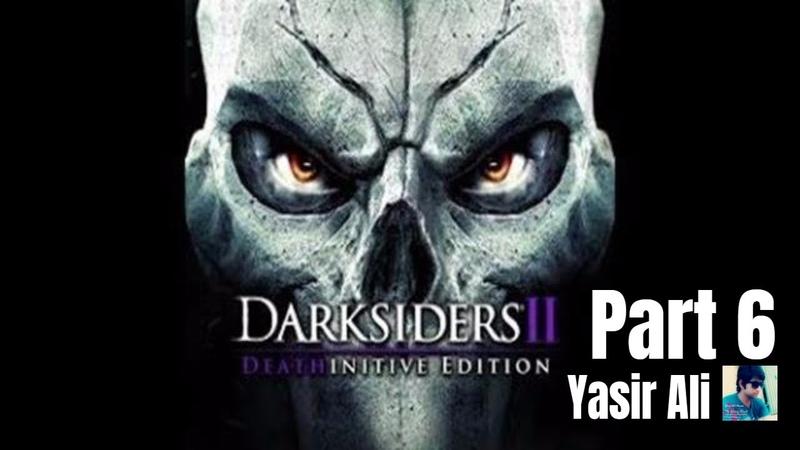 Dark Siders 2 Part 6 The Warden E2 walkthrough Xbox 360 ps3 PC NO Commentary HD