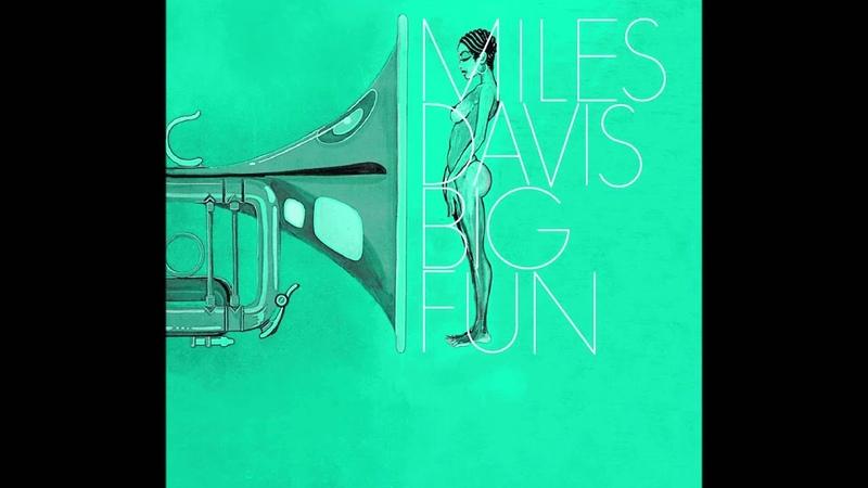 Miles Davis- Go Ahead John (master) from Big Fun [March 3, 1970 NYC]