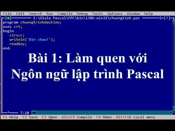 Pascal cơ bản-Bài 1 Làm quen với Ngôn ngữ lập trình Pascal ❤ Việt Nam Channel ❤