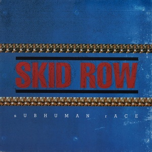 Skid Row - Subhuman Race (Japan)
