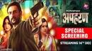 Web Series Apharan Special Screening | Arunoday Singh | Mahie Gill | Alt Balaji