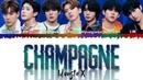 MONSTA X (몬스타엑스) - Champagne (Color Coded Lyrics Kan/Rom/Eng/歌詞)