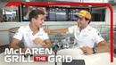 McLaren s Carlos Sainz and Lando Norris! Grill The Grid 2019