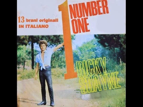 Ricky Shayne NUMBER ONE 13 brani originali IN ITALIANO 1967 1978 FULL ALBUM