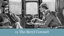 A Sherlock Holmes Adventure 11 The Beryl Coronet Audiobook