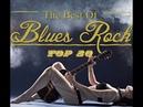 Blues Rock Ballads Relaxing Music Vol 20 Top 20 songs 2018 720p
