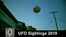 UFO Sightings 2019 This Is It Proof Positive