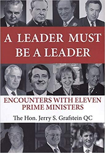 A Leader Must Be a Leader Encounters With Eleven Prime Ministers