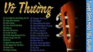 TUYỆT ĐỈNH HÒA TẤU GUITAR VÔ THƯỜNG - Liên Khúc Nhạc Không Lời Hay Nhất Dành Cho Quán Cafe
