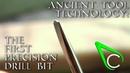 Antikythera Fragment 5 - The First Precision Drill Bit