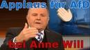 Novum! AfD-Mann Pazderski erhält Applaus und Bravo! -Rufe bei Anne Will! Landtagswahl Thüringen