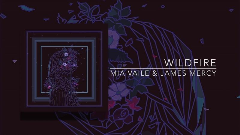 Mia Vaile James Mercy - Wildfire (Audio)