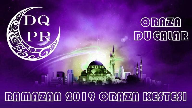 RAMAZAN 2019 Oraza Dugalar ❤ РАМАЗАН 2019 Дұғалар Ораза Кестесі