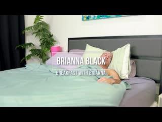 Briana Black - Breakfast with Brianna [Plumperpass] BBW, Big Ass, Big Butt, Big Natural Tits, Blowjo