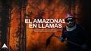 El PULMÓN de la TIERRA Arde AMAZONAS en Llamas ÁFRICA Devastada